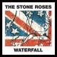 STONE ROSES-WATERFALLS (MRCH)