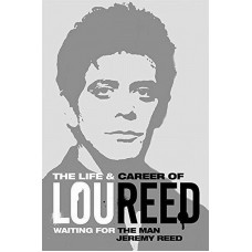 LOU REED-WAITING FOR THE MAN (LIVRO)