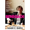 MARK E. SMITH-RENEGADE (LIVRO)