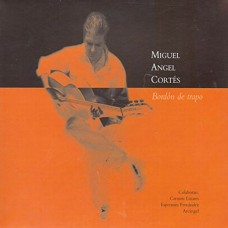 MIGUEL ANGEL CORTES-BORDON DE TRAPO (CD)