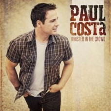 PAUL COSTA-WHISPER IN THE CROWD (CD)