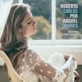 RAQUEL TAVARES-ROBERTO CARLOS POR RAQUEL TAVARES (CD)