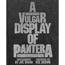 PANTERA-VULGAR DISPLAY OF PANTERA (LIVRO)