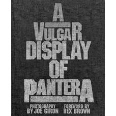 PANTERA-VULGAR DISPLAY OF PANTERA (LIVRO)