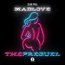 SEAN PAUL-MAD LOVE THE PREQUEL (CD)