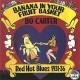 BO CARTER-BANANA IN YOUR FRUIT BASK (LP)