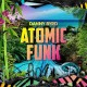 DANNY BYRD-ATOMIC FUNK (LP+CD)