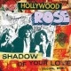 """HOLLYWOOD ROSE-SHADOW OF.. -COLOURED- (7"""")"""