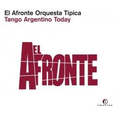 EL AFRONTE ORQUESTA TIPIC-TANGO ARGENTINO TODAY (CD)