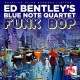 ED BENTLEY'S BLUE NOTE QUARTET-FUNK BOP (CD)