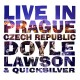 DOYLE LAWSON & QUICKSILVER-LIVE IN PRAGUE, CZECH.. (CD)