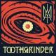 TOOTHGRINDER-I AM (LP)