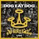 DOG EAT DOG-ALL BORO KINGS -LIVE- (LP)