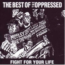 OPPRESSED-FIGHT FOR YOUR LIFE (LP)