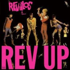 REVILLOS-REV UP -REISSUE/DELUXE- (LP)