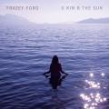 FRAZEY FORD-U KIN B THE SUN (CD)