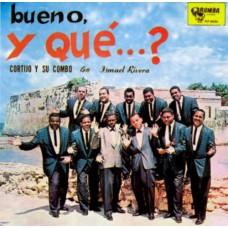 CORTIJO Y SU COMBO-BUENO, Y QUE...? -REMAST- (CD)