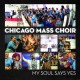 CHICAGO MASS CHOIR-MY SOUL SAYS YES (CD)