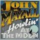 JOHN MAYALL-HOWLING AT THE MOON (CD)