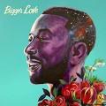 JOHN LEGEND-BIGGER LOVE (CD)