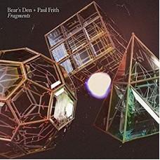 BEAR'S DEN & PAUL FRITH-FRAGMENTS (CD)
