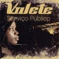 VALETE-SERVIÇO PÚBLICO (2LP)