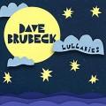 DAVE BRUBECK-LULLABIES (CD)