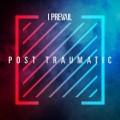I PREVAIL-POST TRAUMATIC (CD)