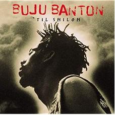 BUJU BANTON-'TIL SHILOH -ANNIVERS/HQ- (2LP)