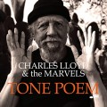 CHARLES LLOYD & MARVELS-TONE POEM (CD)