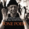 CHARLES LLOYD & THE MARVELS-TONE POEM -HQ/GATEFOLD- (LP)