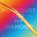 HAYDEN THORPE-MOONDUST FOR MY DIAMOND (CD)