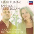 RENEE FLEMING-VOICE OF NATURE: THE ANTHROPOCENE (CD)