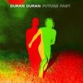 DURAN DURAN-FUTURE PAST (CD)